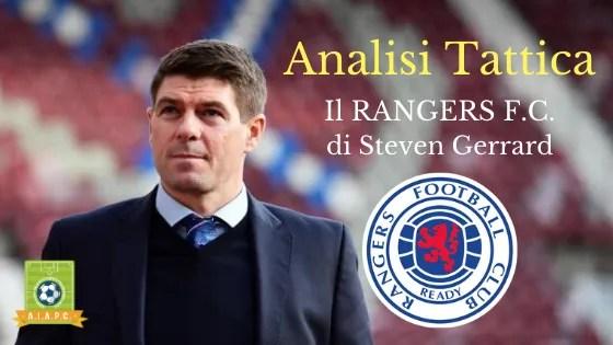 Analisi Tattica: il Rangers F.C. di Steven Gerrard