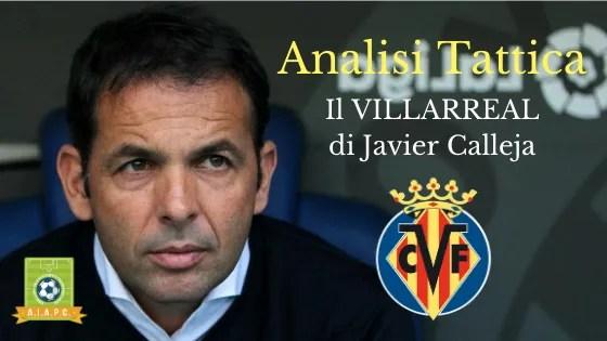 Analisi Tattica: il Villarreal di Javier Calleja