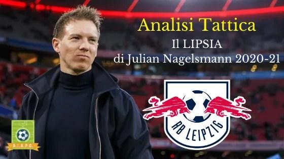 Analisi Tattica: il Lipsia di Julian Nagelsmann 2020-21