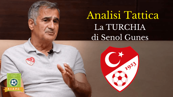 Analisi Tattica: la Turchia di Şenol Güneş