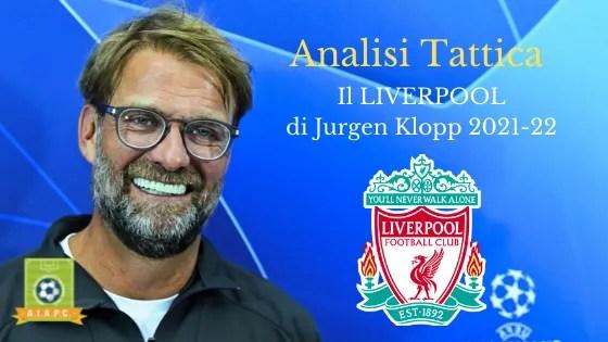 Analisi Tattica: il Liverpool di Jurgen Klopp 2021-22