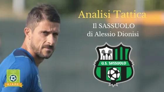 Analisi Tattica: il Sassuolo di Alessio Dionisi