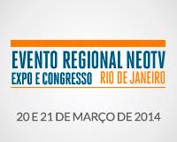 Evento Regional NEOTV - Rio de Janeiro 2014