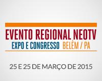 Evento Regional NEOTV - Belém / PA 2015