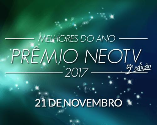 PRÊMIO NEOTV MELHORES DO ANO 2017