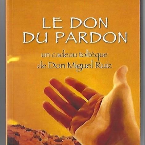 LE DON DU PARDON