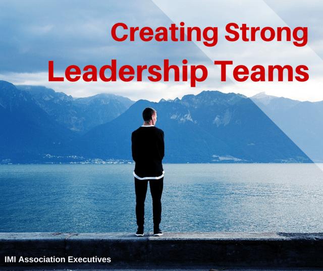 2015-2-10 Creating Strong Leadership Teams