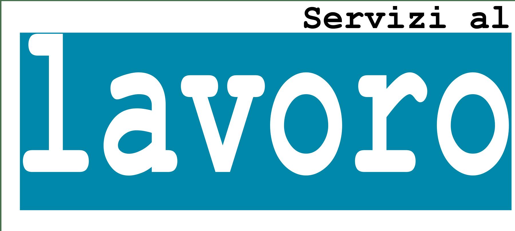 SERVIZI AL LAVORO