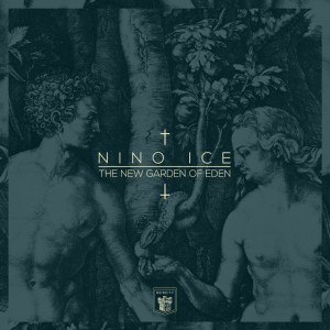 Nino Ice - The New Garden Of Eden