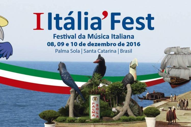 I ITALIA` FEST – Festival da Música – Palma Sola – SC – 08, 09 e 10 de Dezembro de 2016