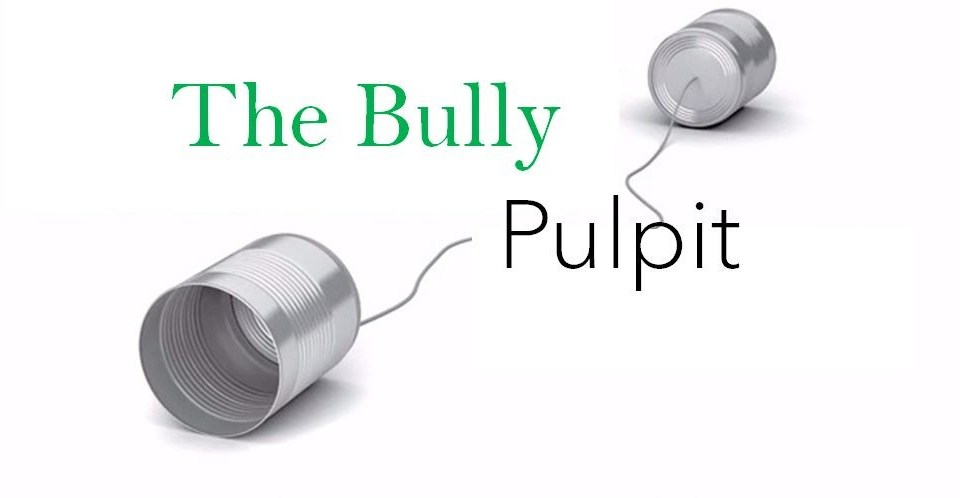 Zeitgeist and the Bully pulpit
