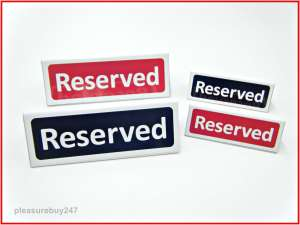 Reserved Free Stand Tabletop Sign