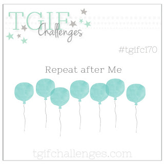 TGIF 170-repeat after me