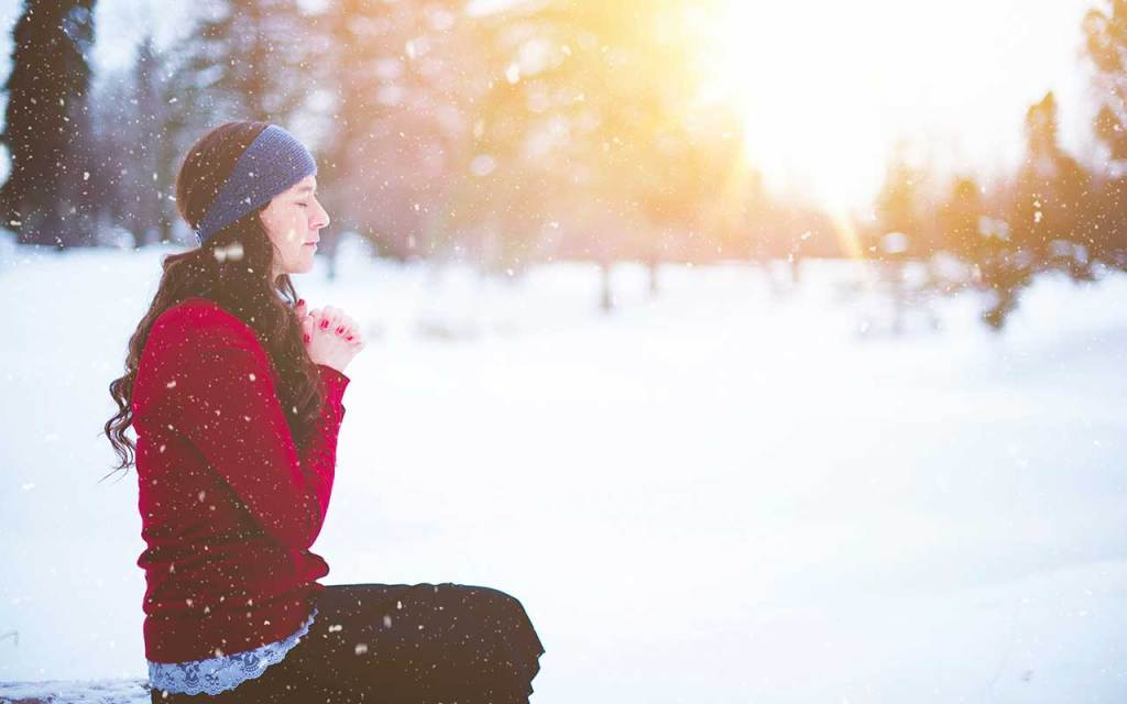 The Power of Prayer Meditation and Mindfulness to Get Through Winter