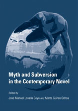 Myth and subversion in the contemporary novel