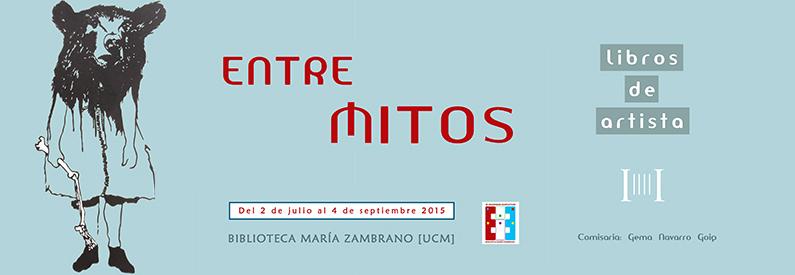 «Entre mitos: libros de artista», exposición en la biblioteca María Zambrano
