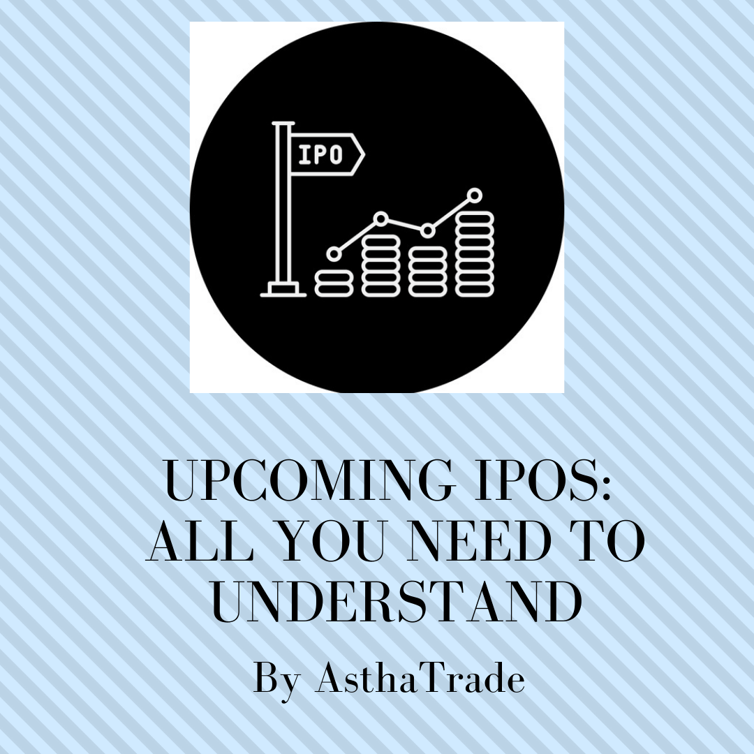 Upcoming IPOs: All you need to understand