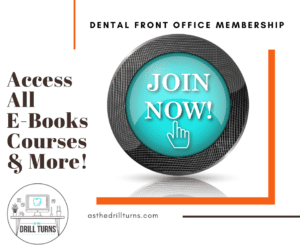 Dental Front Office Membership Provides Access To All Team Members