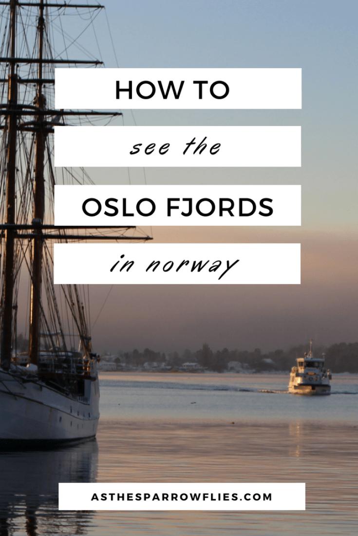 Oslo City Break | Oslo Fjords | Visit Norway | European Travel | Europe