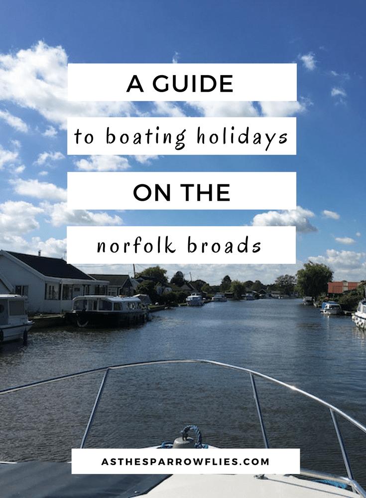 Norfolk Broads Guide | The UK | Boating Holidays | Travel Tips