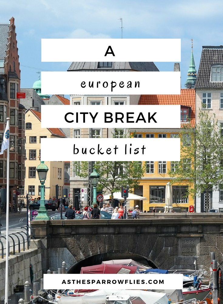 City Breaks | European Travel | Travel Tips | Europe