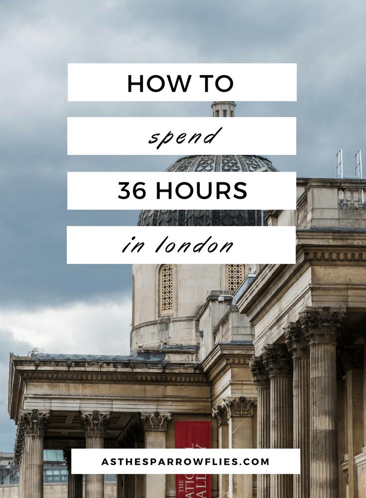 London City Break   2 Days In London   London Tourism   The UK   UK Holidays