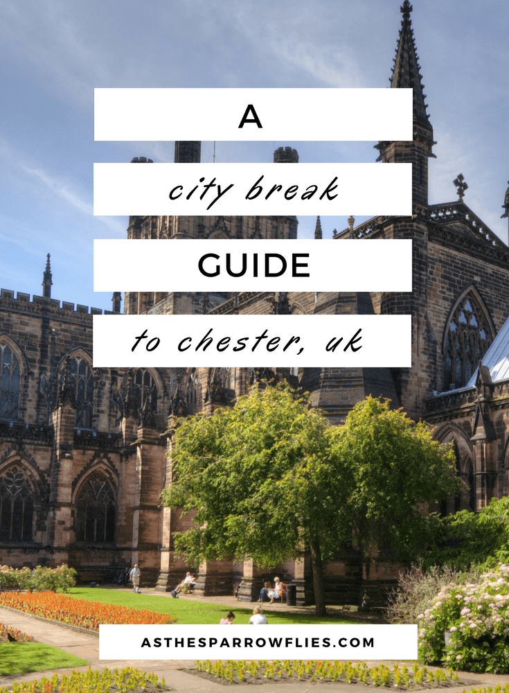 36 Hours In Chester | Chester City Break Guide | Visit Chester in the UK | UK City Break | Cheshire