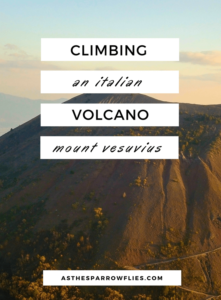Climbing Mount Vesuvius | Naples City Break | Visiting Italy | Italy Holiday Ideas | European Travel