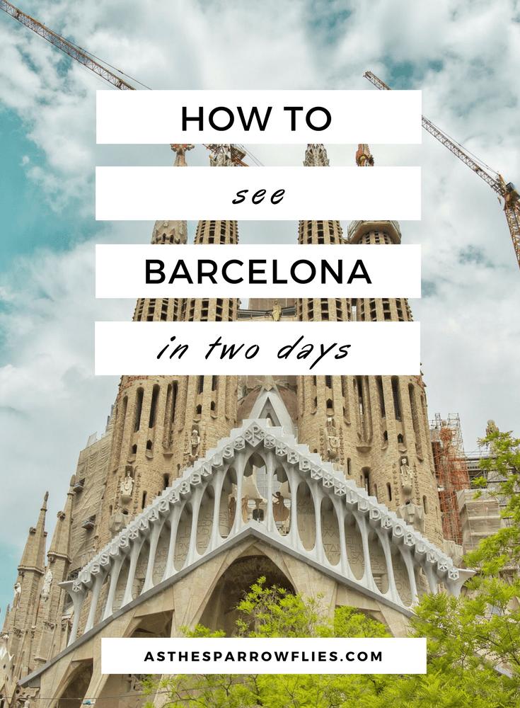 Barcelona City Guide | Two Days in Barcelona | Spain | Europe | Catalonia | Travel Tips #visitbarcelona #barcelonaguide #barcelona