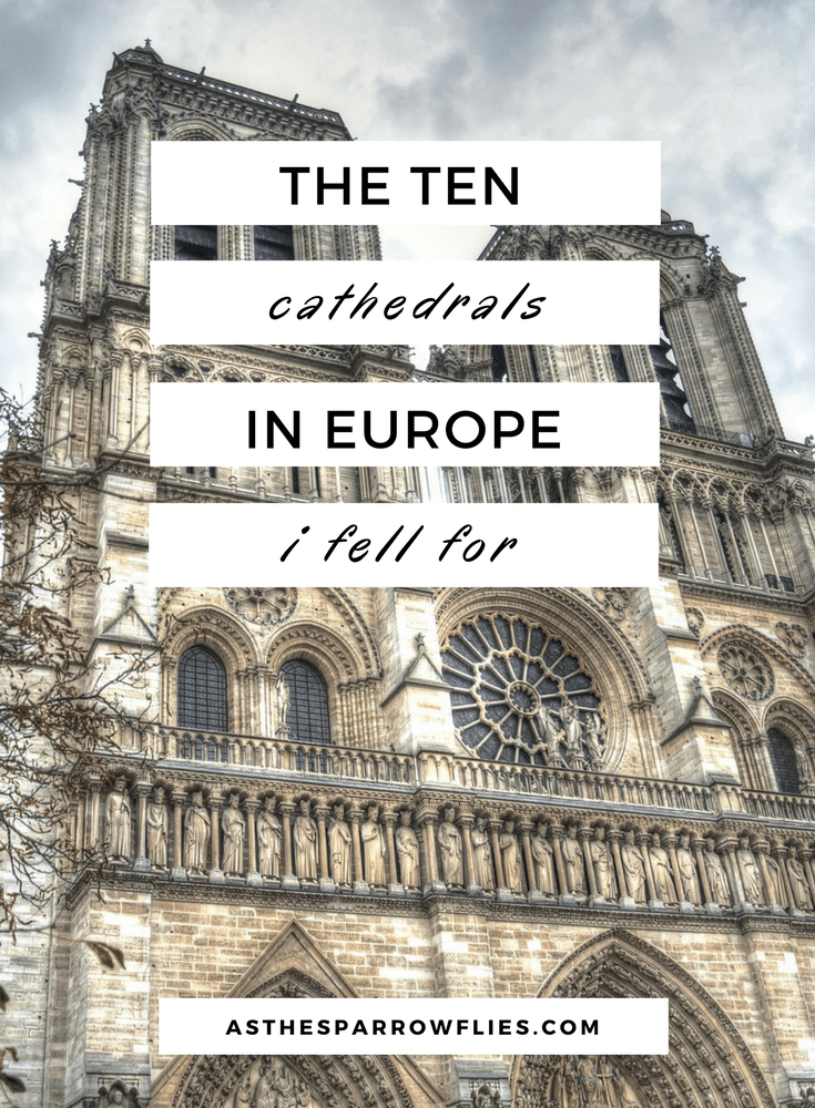 Cathedrals in Europe | City Breaks | Visit Europe | European Travel | Travel Tips #europe #traveltips #citybreak