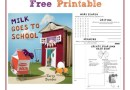 Milk Goes To School and FREE Printable