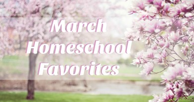 Homeschool Favorites for March