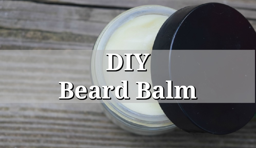 DIY Mountain Smoke Beard Balm