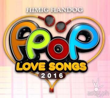 Himig Handog P Pop Love Songs 2016