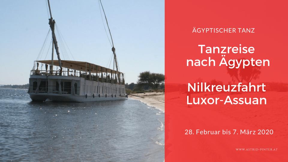 Tanzreise - Nilkreuzfahrt nach Ägypten