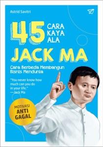 45 Cara Kaya Ala Jack Ma Astrid Savitri