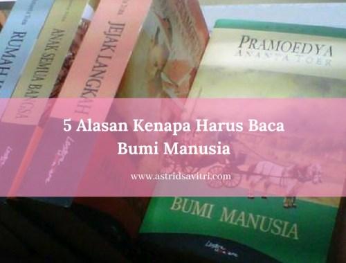 5 Alasan Membaca Bumi Manusia