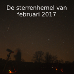 De sterrenhemel van februari 2017
