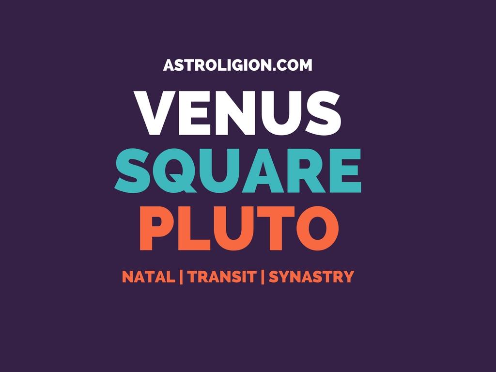 Venus Square Pluto – Dangerous Obsession | astroligion com