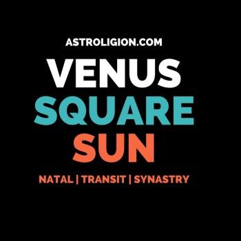Venus Square Sun Aspect