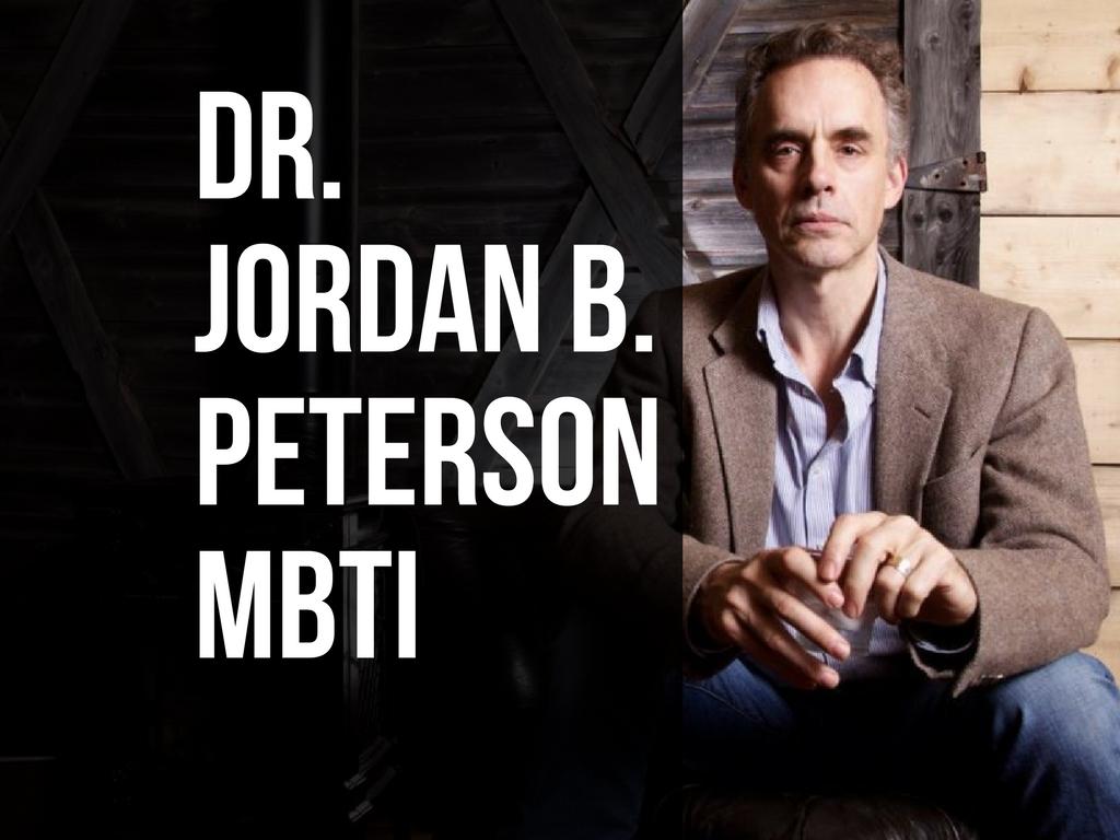 Which MBTI type is Jordan B. Peterson?