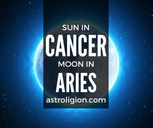 Sun in Cancer Moon in Aries Personality