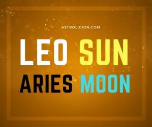 Leo sun aries moon