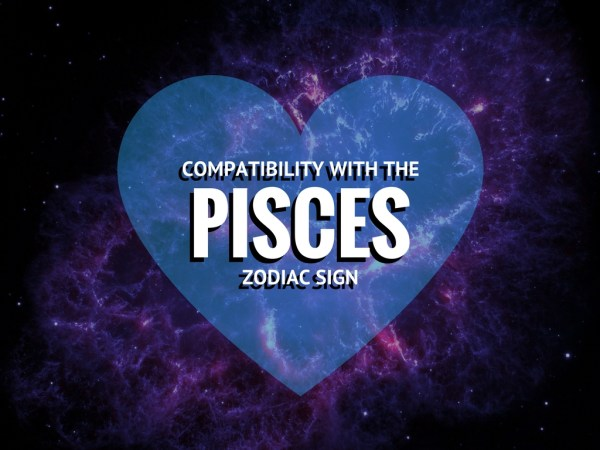 Pisces Compatibility With Each Zodiac Sign (love and friendship)