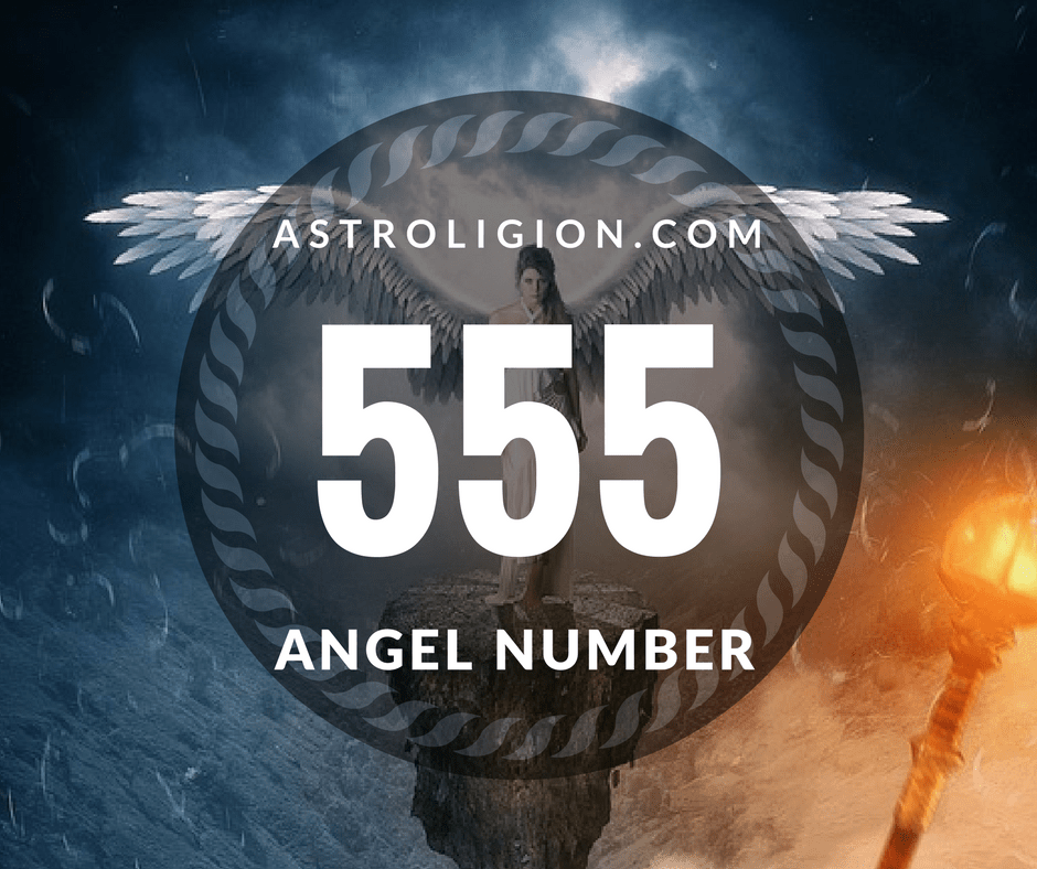 Angel Number 555: What It Means | astroligion com