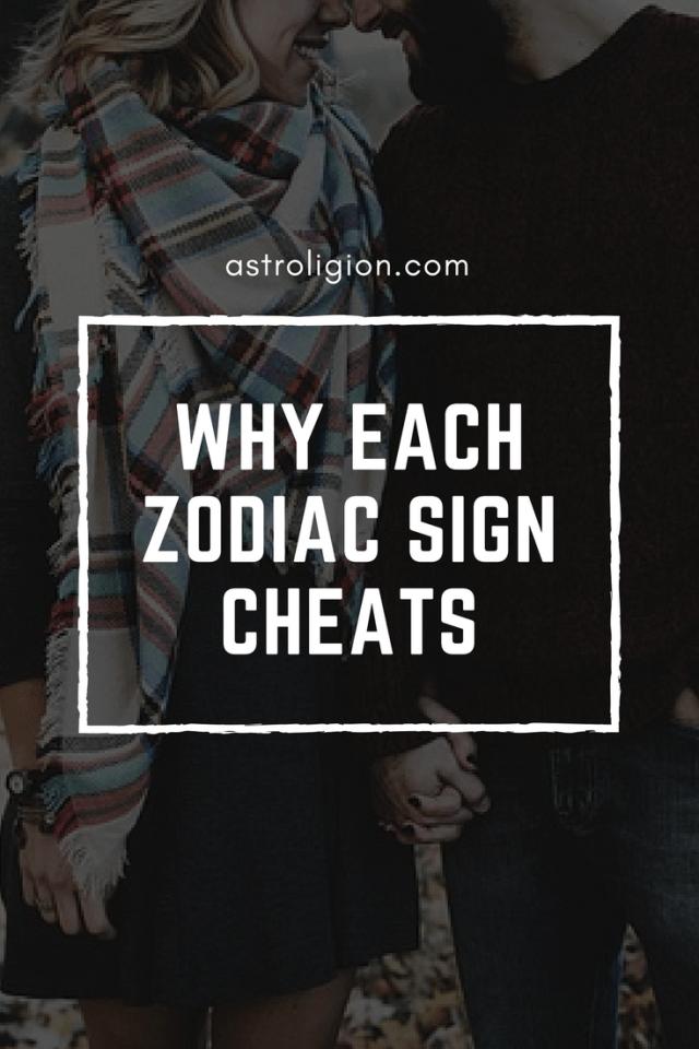 why each zodiac sign cheats infidelity