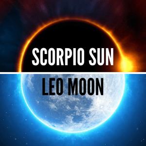 Scorpio Sun Leo Moon