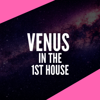 VENUS IN THE 1ST HOUSE