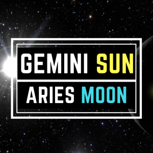 GEMINI SUN ARIES MOON PERSONALITY