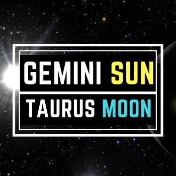 GEMINI SUN TAURUS MOON PERSONALITY